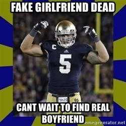 manti te'o - FAKE GIRLFRIEND DEAD CANT WAIT TO FIND REAL BOYFRIEND