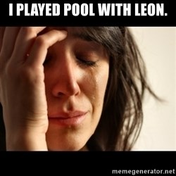 crying girl sad - i played pool with leon.
