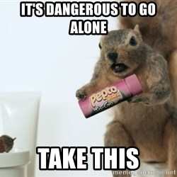 Pepto-Bismol Squirrel  - It's dangerous to go alone take this