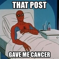 spiderman hospital - That post gave me cancer
