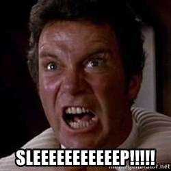 Khan -  SLEEEEEEEEEEEP!!!!!
