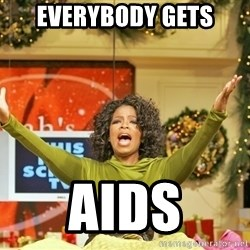 Oprah Gives Away Stuff - everybody gets aids