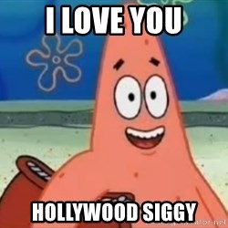 Happily Oblivious Patrick - i love you hollywood siggy