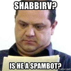 dubious history teacher - shabbirv? is he a spambot?