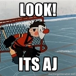goaliepro - LOOK! ITS AJ