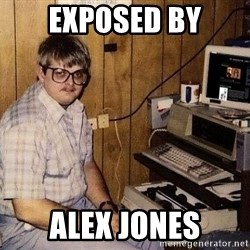 Nerd - Exposed by Alex Jones