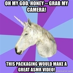 ASMR Unicorn - oh my god, honey -- grab my camera! this packaging would make a great asmr video!