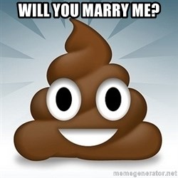 Facebook :poop: emoticon - WILL YOU MARRY ME?