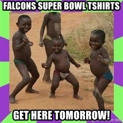 african kids dancing - Falcons Super bowl tshirts get here tomorrow!