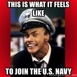 Fire Marshall Bill - This is what it feels like to join the U.S. navy