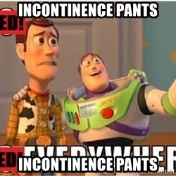Toy Story Everywhere - incontinence pants incontinence pants