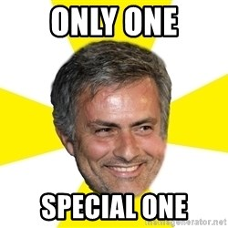 Mourinho - only one special one