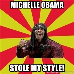 Dave Chappelle/RickJames - Michelle Obama stole my style!