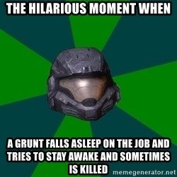 Halo Reach - the hilarious moment when a grunt falls asleep on the job and tries to stay awake and sometimes is killed