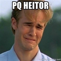 90s Problems - pq heitor