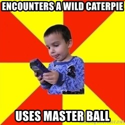 Pokemon Idiot - encounters a wild caterpie uses master ball