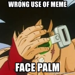 Facepalm Goku - wrong use of meme face palm