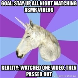 ASMR Unicorn - Goal: stay up all night watching ASMR videos REality: watched one video, then passed out