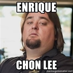 chumlee - ENRIQUE CHON LEE