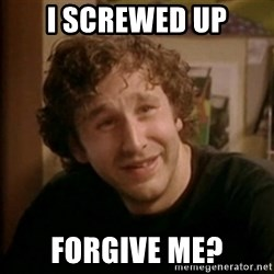 Roy IT Crowd - I Screwed Up Forgive Me?