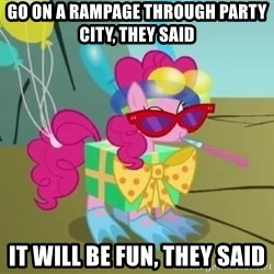 pinkie pie dragonshy - Go on a Rampage through party city, they said It will be fun, they said