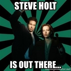 """Typical fans """"The X-files"""" - STEVE HOLT IS OUT THERE..."""
