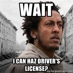 The Wire, Bubbles - Wait I can haz driver's license?