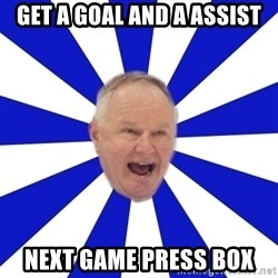 Crafty Randy - Get a goal and a assist next game press box
