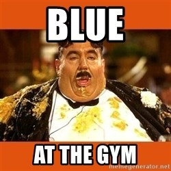 Fat Guy - BLUE AT THE GYM