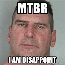 i am disappoint - MTBR i am disappoint