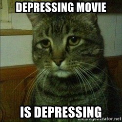 Depressed cat 2 - depressing movie IS DEPRESSING