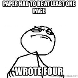 Fuck Yeah - paper had to be at least one page wrote four