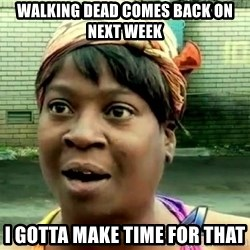 oh lord jesus it's a fire! - walking dead comes back on next week i gotta make time for that