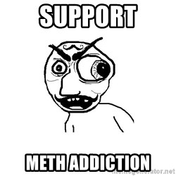 Cuddler - support meth addiction