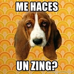 SAD DOG - me haces un zing?