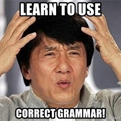 Confused Jackie Chan - Learn to use correct grammar!