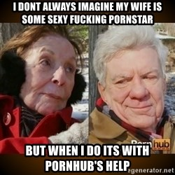 Pornhub's Super Bowl Ad - I dont always imagine my wife is some sexy fucking pornstar but when i do its with pornhub's help