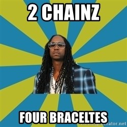 Innocent 2 Chainz - 2 Chainz Four Braceltes