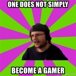 HephWins - One does not simply become a gamer