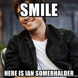 Ian somerhalder - Smile Here is ian somerhalder