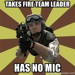 Arma 2 soldier - Takes fire team leader has no mic
