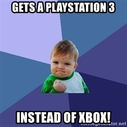 Success Kid - gets a playstation 3 instead of xbox!