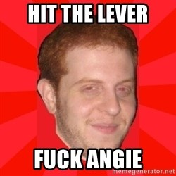 GLACK - Hit the lever fuck angie