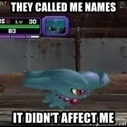 MISDREAVUS - they called me names it didn't affect me