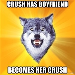 Courage Wolf - crush has boyfriend becomes her crush