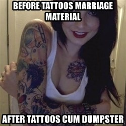 Alyssa Rosales - before tattoos marriage material after tattoos cum dumpster