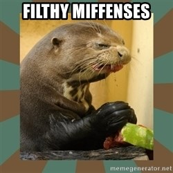 Watermelon Otter - filthy miffenses