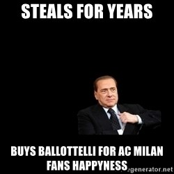 Berlusconi_restituisce - Steals for years Buys Ballottelli for Ac Milan fans happyness