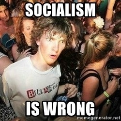 -Sudden Clarity Clarence - socialism is wrong