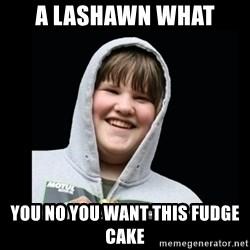 Samin makro - A LASHAWN WHAT YOU NO YOU WANT THIS FUDGE CAKE